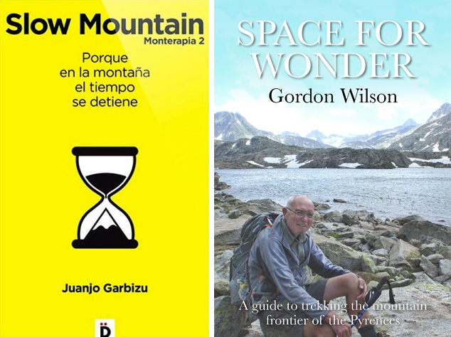 Slow Mountain and Space for Wonder. Two guides to a new philosophy of walking